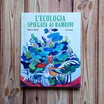 L'ecologia spiegata ai bambini