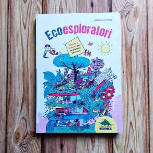 Ecoesploratori Ed. Scienza
